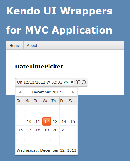 Kendo DateTimePicker Wrapper for ASP NET MVC | Telerik